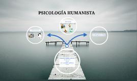 PSOCOLOGIA HUMANISTA