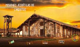 Misiones Jesuíticas de Chiquitos