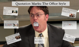 Quotation Marks: Office Style