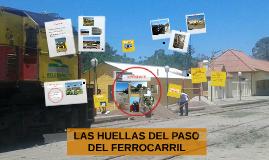 LAS HUELLAS DEL PASO DEL FERROCARRIL