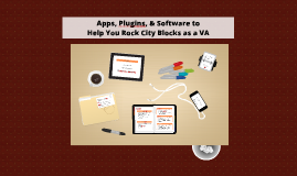 Apps, Plugins, & Software to Help You Rock City Blocks as a VA