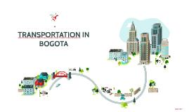TRANSPORTATION IN BOGOTA