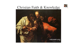 Faith & Knowledge
