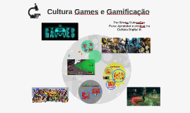 Copy of Cultura Games e Gamificação