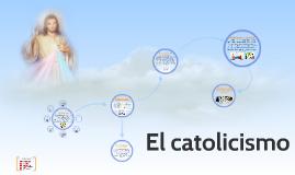 El catolicismo
