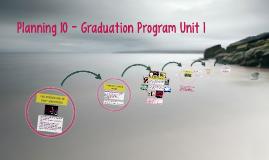 Planning 10 - Graduation Program Unit 1