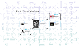 Photo Essay - History Manitoba