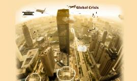Global Crisis!