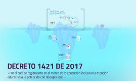 Copy of DECRETO 1421 DE 2017