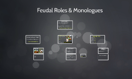 Feudal Roles and Monologues Day 2