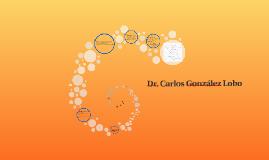 Dr. Carlos González Lobo