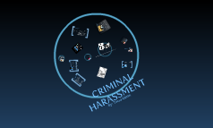 Criminal Harassment