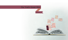 Copy of The Truth About Alice