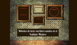 Métodos de lecto-escritura usados en el Instituto Madero