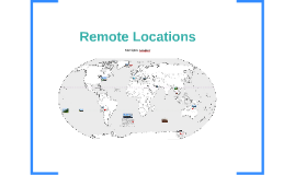 Remote Locations