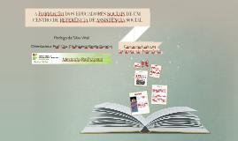 Copy of A Formação dos Educadores Sociais do CRAS
