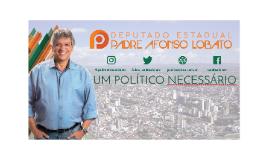 Apresentação do Mandato do Deputado Padre Afonso Lobato