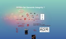 DIYBio for Genomic Integrity?