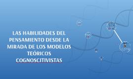 LAS HABILIDADES DEL PENSAMIENTO DESDE LA MIRADA DE LOS MODEL