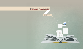 Genesis / Bereshit
