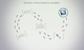 HISTORIA Y EVOLUCIÓN DE EL INTERNET