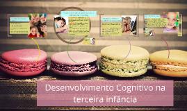 Copy of Desenvolvimento Físico e Cognitivo na terceira infância