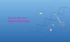 Atención del turista Diabético-Hipertenso