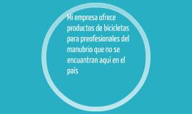 Mi empresa ofrece productos de bicicletas para preofesionale