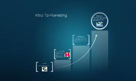 Intro To Marketing