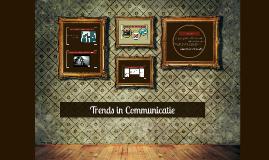 Trends in Communicatie