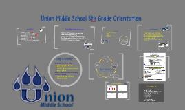 Union Middle School 5th Grade Orientaion