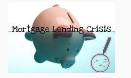Mortgage Lending Crisis