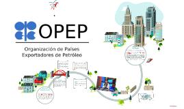 ¿Que es la OPEP ( Organización de los países exportadores de