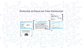 Protección de Fincas con Valor Patrimonial