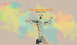 Our Vacation in Brazil