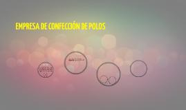 EMPRESA DE CONFECCIóN DE POLOS