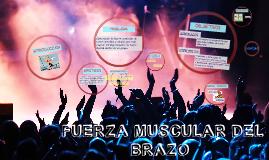 FUERZA MUSCULAR DEL BRAZO