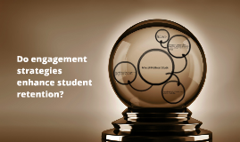 Do engagement strategies enhance student retention?