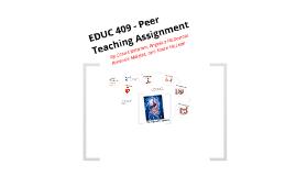 EDUC 409 - Peer Teaching