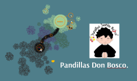 Copy of Pandillas Don Bosco.