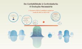 Copy of Da Contabilidade à Controladoria: A Evolução Necessária