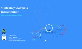 Copy of Maltrato y Violencia Intrafamiliar