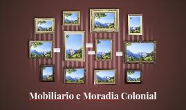 Moradia e Mobiliario Colonial