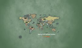 Spring 2015 African Politics