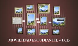 MOVILIDAD ESTUDIANTIL - UCB