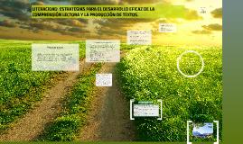 LITERACIDAD: ESTRATEGIAS PARA EL DESARROLLO EFICAZ DE LA COM