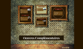 Oeuvres Complèmentaires