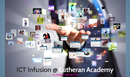 ICT Infusion @ Lutheran Academy
