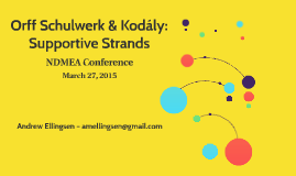 Orff & Kodaly - NDMEA 2015