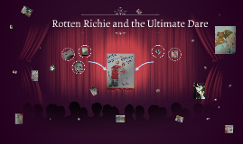 Richie Rotten and theUltimate Dare